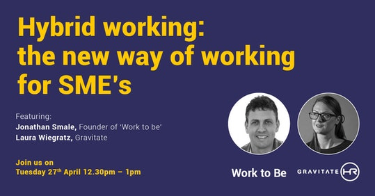Hybrid Working: The new way of working for SME's